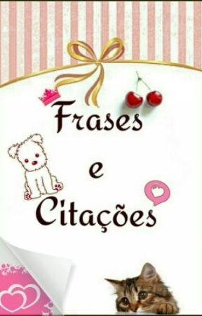 Frases e Citações by Aria243