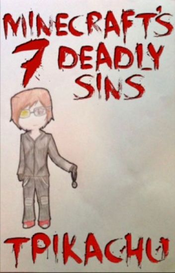 Minecraft's 7 Deadly Sins