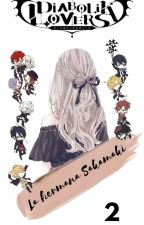 Diabolik Lovers: La hermana Sakamaki II by verevere