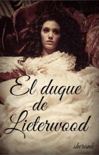 El duque de Lieterwood by sherank