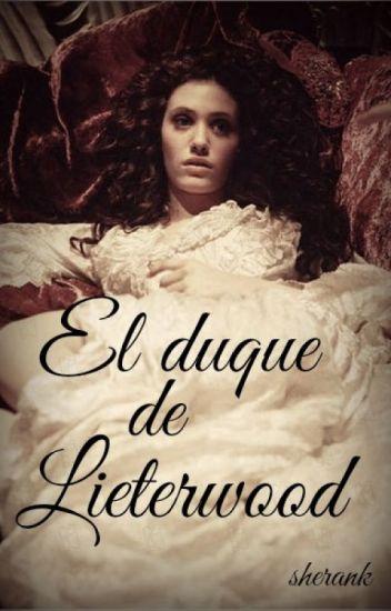 El duque de Lieterwood