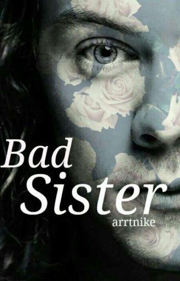 Bad Sister(H.S)