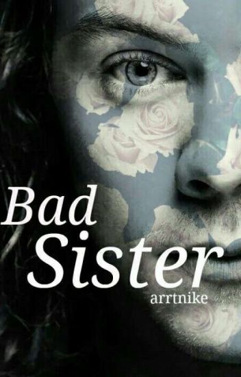 Bad Sister(H.S)/#LightAward17