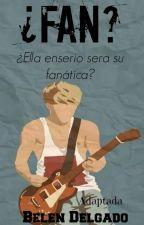 Fan? //Niall Horan// One Shot by BeluDelgado