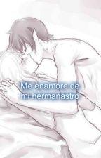 ✝ Me enamore de mi Hermanastro?✝ by Fiolee-