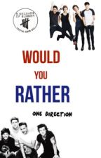 Would You Rather (1D + 5SOS) by irwinsyndrum