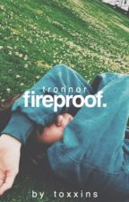 Fireproof. (Tronnor) by toxxins