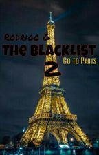 The BlackList 2 : Go to París ✔ by iamrodrigog