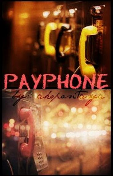 Payphone. (ONE-SHOT) by ImPrettyOptimistic