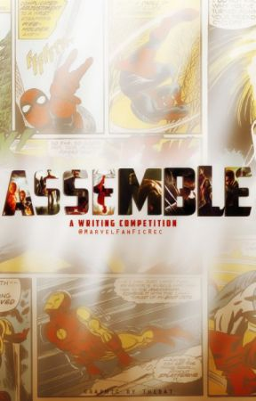 ASSEMBLE - A Writing Competition by MarvelFanFicRec