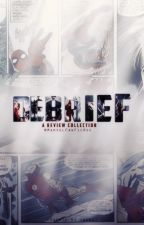 DEBRIEF - A Review Collection by MarvelFanFicRec