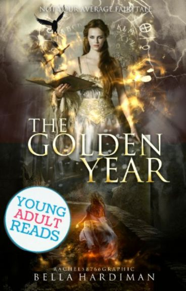 The Golden Year- The Sorceress by BellaHardiman