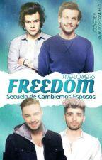 Freedom~ Larry Stylinson - Ziam Palik M-Preg |SIN EDITAR| AU by FiveFlowers