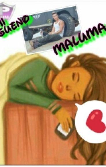MI SUEÑO MALUMA [EDITANDO] #MalumaAward