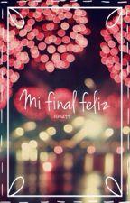 Mi final feliz ~ Narry/Zouis by NinnaTT