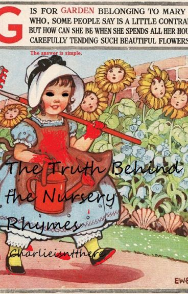 The Truth Behind the Nursery Rhymes