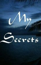 My Secrets by RedUy101