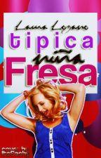 Tipica Niña Fresa by Whateverthatyousay_