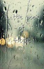 Little book of Hope by The_teenage_nerd