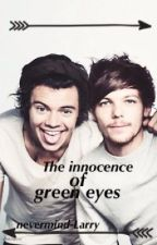 The innocence of green eyes - Larry stylinson (hybrid!harry) by nevermind-larry