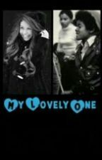 ❤My Lovely One❤    {MJ Fanfic} by soul_psychadelicide