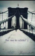 Bat mo ko niloko? :  by Jamaican_freak101