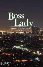 Boss Lady (an O2L Fanfic) by kkmarie28