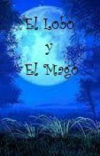 El Lobo y EL Mago by daili_chan