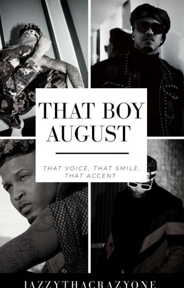 That Boy August