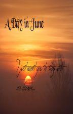 A Day in June//legend fanfic by Firekittiez