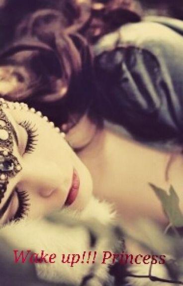Wake Up!! Princess..