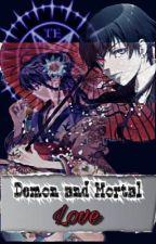 [PAUSADA/EDICION] Demon and Mortal Love... Kuroshitsuji / Ciel Phantomhive & Tu♥ by Mayte_neko-chan21