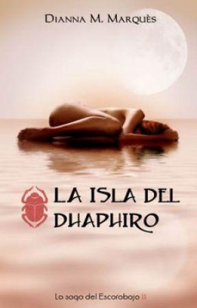 La Isla del Dhaphiro (La Saga del Escarabajo II) by DiannaMMarqus