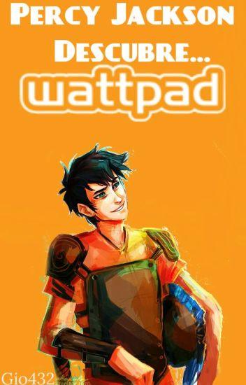 Percy Jackson Descubre Wattpad