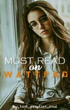Must Read on Wattpad (Completed Books) by lost_peculiar_soul