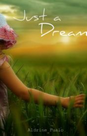 Just A Dream by AldrineFualo