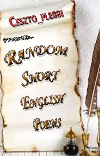 Random Short English Poems =} - zestofu💓 - Wattpad