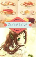 Sucre Love (Yumeiro Patissiere) by ppeachykimchi