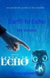 Earth To Echo by YoungGirlsLove