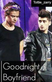 """good night  boyfriend"" (Zarry one shot) by Tottie_Zarry"