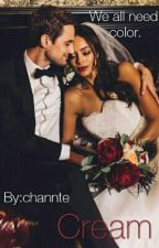 Cream BWWM/INTERRACIAL (Book #2) Completed by channte