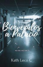 Bienvenidos a Palacio #Wattys2016 by KathLeco