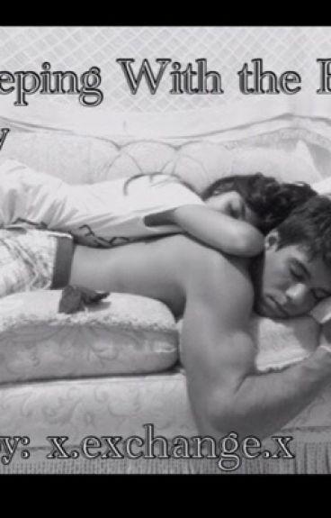 Sleeping with the Bad Boy