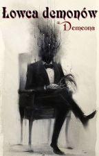 Łowca demonów by Demeona