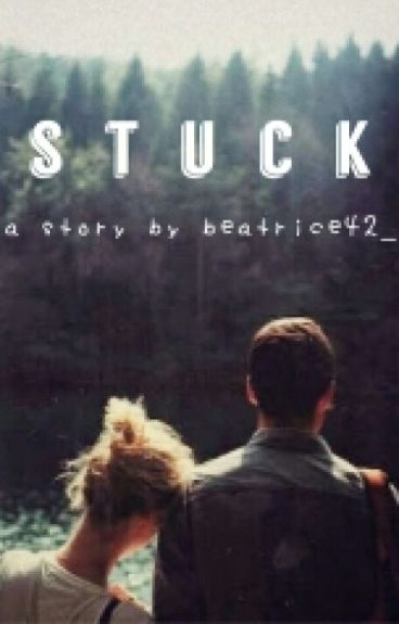 Stuck (harry styles fanfiction)