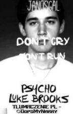 """""""Psycho"""" Luke Brooks (Tłumaczenie PL) by mostlygomez"""