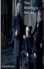 The Malfoy's Secret [Draco Malfoy fanfic] by Chloe_Bells