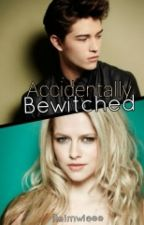 Accidentally Bewitched by ReiMawieee