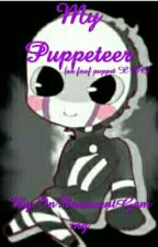 My Puppeteer (an FNAF Puppet X Reader) *ON HOLD* by MariWritesFiction