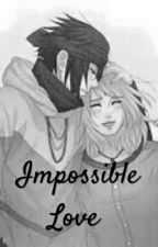 Impossible Love by AntoniaBianca9